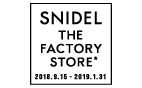 SNIDEL THE FACTORY STORE*