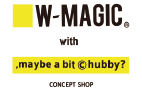W-MAGIC/,maybe a bit ©️hubby?